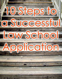 10 Steps Law School Application Class